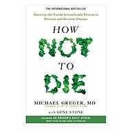 How Not To Die - Khám phá các loại thực phẩm phòng ngừa và đảo ngược bệnh tật thumbnail