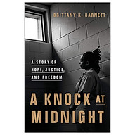 A Knock At Midnight A Story Of Hope, Justice, And Freedom thumbnail