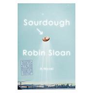 Sourdough A Novel thumbnail
