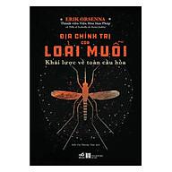 Địa Chính Trị Của Loài Muỗi - Khái Lược Về Toàn Cầu Hóa thumbnail