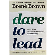 Dare to Lead Brave Work. Tough Conversations. Whole Hearts. thumbnail