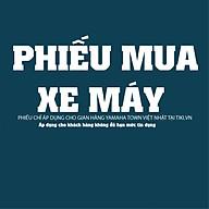 Phiếu Mua Xe Máy Yamaha Việt Nhật thumbnail