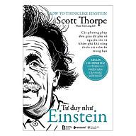 Tư Duy Như Einstein (Tái Bản 2018) thumbnail