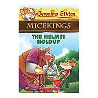 Geronimo Stilton Micekings Geronimo Stilton Book 6 The Helmet Holdup thumbnail