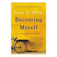 Becoming Myself A Psychiatrist s Memoir thumbnail
