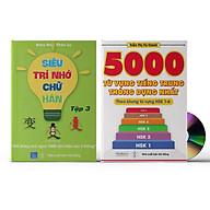 Sách- Combo 2 sách 5000 từ vựng tiếng Trung thông dụng nhất theo khung HSK từ HSK1 đến HSK6+ Siêu trí nhớ chữ hán Tập 3 (nhớ nhanh 1000 chữ Hán trong 2 tháng)+DVD tài liệu thumbnail