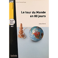 Sách luyện đọc tiếng Pháp trình độ A2 - LFF A2 - Le tour du Monde en 80 jours thumbnail