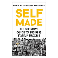 Self Made The Definitive Guide To Business Startup Success thumbnail