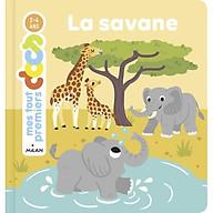 Sách thiếu nhi tiếng Pháp - Mes tout premiers docs - La savane thumbnail