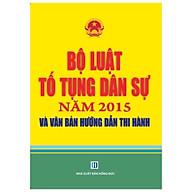Bộ Luật Tố Tụng Dân Sự Năm 2015 và Văn Bản Hướng Dẫn Thi Hành thumbnail