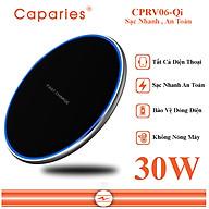 Đế Sạc Nhanh Không Dây 30W CAPARIES CPRV06-Qi , Wireless Quick Charge, chuẩn Qi - Hàng chính hãng thumbnail
