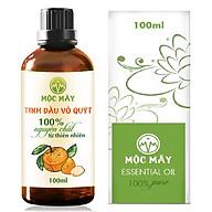 Tinh dầu Vỏ Quýt 100ml Mộc Mây - tinh dầu thiên nhiên nguyên chất Organic hữu cơ 100% - chất lượng và mùi hương vượt trội thumbnail