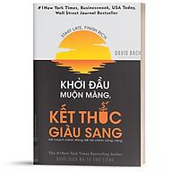 Sách - Khởi Đầu Muộn Màng, Kết Thúc Giàu Sang - BizBooks thumbnail