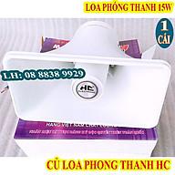 LOA NÉN LOA PHÓNG THANH 15W HC HÀNG CHÍNH HÃNG - GIÁ 1 CHIẾC thumbnail