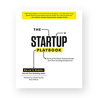 The Startup Playbook Secrets Of The Fastest-Growing Startups From Their Founding Entrepreneurs thumbnail