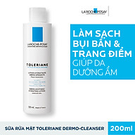 Sữa Rửa Mặt Tẩy Trang Cho Da Quá Nhạy Cảm Kích Ứng La Roche Posay Toleriane Dermo-Cleanser 200ml thumbnail