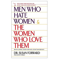 Men Who Hate Women And The Women Who Love Them When Loving Hurts And You Don t Know Why thumbnail