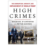 High Crimes The Corruption, Impunity, And Impeachment Of Donald Trump thumbnail