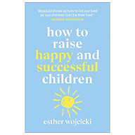 How To Raise Happy And Successful Children thumbnail