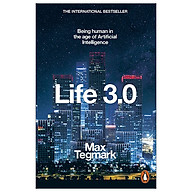Life 3.0 Being Human in the Age of Artificial Intelligence thumbnail