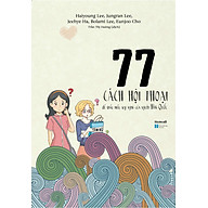 77 Cách Hội Thoại Để Thấu Hiểu Suy Nghĩ Của Người Hàn Quốc thumbnail