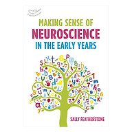 Making Sense Of Neuroscience In The Early Years thumbnail