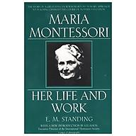 Maria Montessori Her Life and Work thumbnail