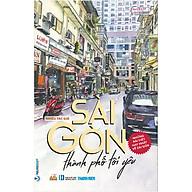 Sài Gòn Thành Phố Tôi Yêu thumbnail