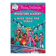 Thea Stilton Mouseford Academy Book 07 Mice Take The Stage thumbnail