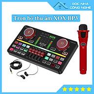 Trọn bộ Sound card XOX BP3 hát thu âm, Livestream kèm Mic thu âm và Tai nghe kiểm âm thumbnail