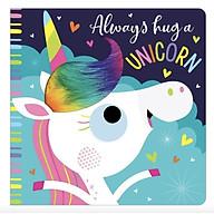 Always Hug a Unicorn - Luôn ôm một con kỳ lân thumbnail