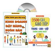 sa ch-combo 2 sách Tiếng Trung giao tiếp trong Kinh doanh Đặt hàng Buôn bán và 3500 câu giao tiê p Trung Anh Viê t thông du ng nhâ t+DVD ta i liê u thumbnail
