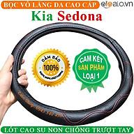 Bọc Vô Lăng Da dành cho Xe Kia Sedona Lót Cao Su Non Cao Cấp Chống Trượt Tay thumbnail