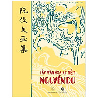 Tập Văn Họa Kỷ Niệm Nguyễn Du thumbnail