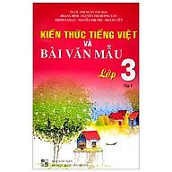 Kiến Thức Tiếng Việt Và Bài Văn Mẫu 3 - Tập 1 thumbnail