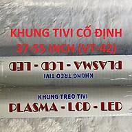 KHUNG TREO TIVI CỐ ĐỊNH 37-55INCH (VT-42) thumbnail
