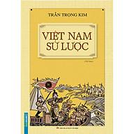 Việt Nam Sử Lược (Bìa Cứng) (Tái Bản) thumbnail