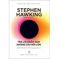 Stephen Hawking - Trả Lời Ngắn Gọn Những Câu Hỏi Lớn thumbnail