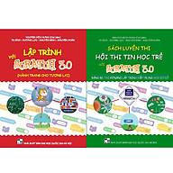 Combo sách Luyện thi hội thi tin học trẻ với Scratch 3.0 cấp THCS thumbnail