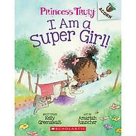 I Am a Super Girl An Acorn Book (Princess Truly 1) thumbnail