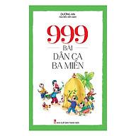 999 Bài Dân Ca Ba Miền thumbnail