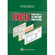 Excel Nâng Cao Và Các Ứng Dụng Trong Xây Dựng thumbnail