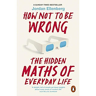 How Not to Be Wrong The Hidden Maths of Everyday Life thumbnail
