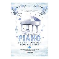 Tuyển Tập Piano Cổ Điển - Lãng Mạn Được Yêu Thích (Tập 2) thumbnail