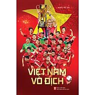 Việt Nam Vô Địch thumbnail