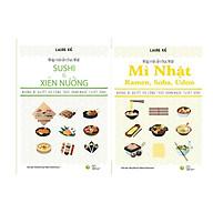 Sách - Nhập môn ẩm thực Nhật Sushi và Xiên nướng + Mì Nhật Ramen, Soba, Udon ( Tặng Kèm Bookmark Sáng Tạo ) thumbnail