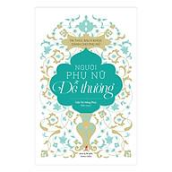 Tủ Sách Tri Thức Dành Cho Phụ Nữ - Người Phụ Nữ Dễ Thương thumbnail