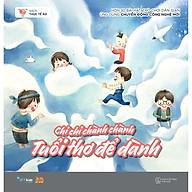 Sách - Chi chi chành chành Tuổi thơ để dành ( tặng kèm bookmark thiết kế ) thumbnail