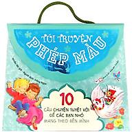 Túi Truyện Phép Màu - 10 Câu Chuyện Tuyệt Vời Để Các Bạn Nhỏ Mang Theo Bên Mình (Túi Màu Xanh ) thumbnail