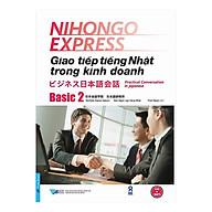 Giao Tiếp Tiếng Nhật Trong Kinh Doanh - Basic 2 (Tặng 1 CD) thumbnail